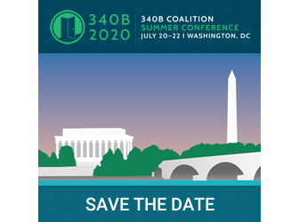 2020 340B Coalition Summer Conference - July 20-22, 2020 - Washington, DC
